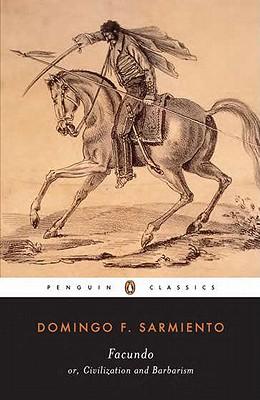 Facundo By Sarmiento, Domingo F./ Mann, Mary Tyler Peabody/ Stavans, Ilan/ Mann, Mary Tyler Peabody (TRN)